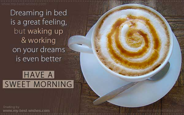 Free good morning wishes e card send good morning e card my have a sweet morning greeting card or e card m4hsunfo